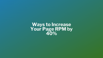 What is page RPM? Factor affecting page RPM and methods for increasing page RPM