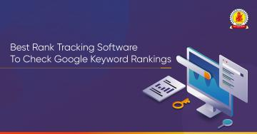 7 Best Rank Tracking Software for Checking Google Keyword Ranking