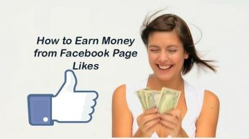 How can you earn money from your Facebook page likes?