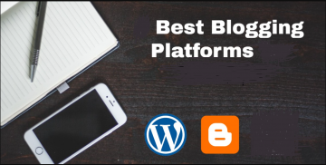 Best Blogging Platform 2020 : Best Platform For Exploring Your Content.