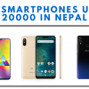 Best smartphones under 20,000 in Nepal- Best budget smartphones.