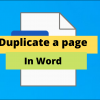 Microsoft Word: How do I duplicate a page in Word?