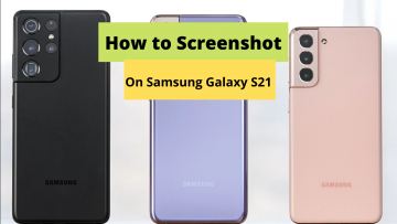 Samsung Galaxy S21: How to take screenshot in Samsung Galaxy S21?