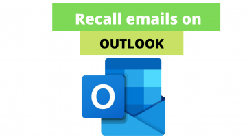 Simple And Easy Steps  To Recall Email In Outlook 365?