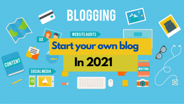 A beginners guide for starting a blog and making money  in 2021