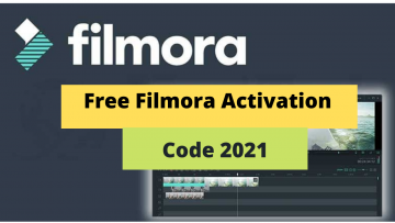 Free Filmora Activation Code 2021- Download and Install Filmora For Free
